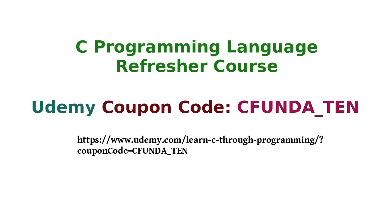 C Programming Language Refresher Course
