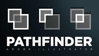 The Pathfinder | Adobe Illustrator Quick Tips & Tricks #6