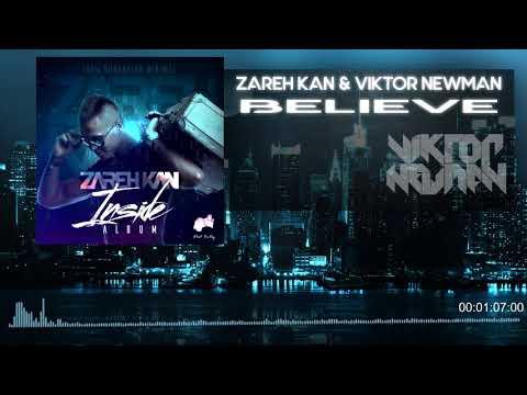 Zareh Kan & Viktor Newman - Believe In Me
