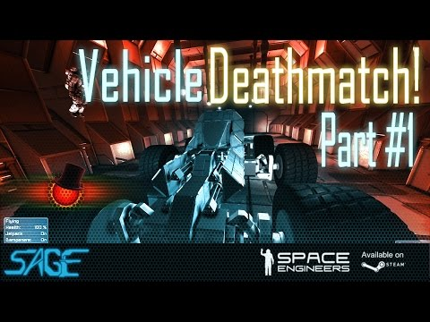 """Space Engineers, Vehicle Deathmatch, (""""20"""" minute Build Phase)"""