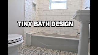 Tiny Bath Design Bath & Shower Tile Ideas EP 22
