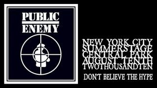 Baixar Public Enemy - Don't Believe The Hype (Central Park Summerstage 2010)