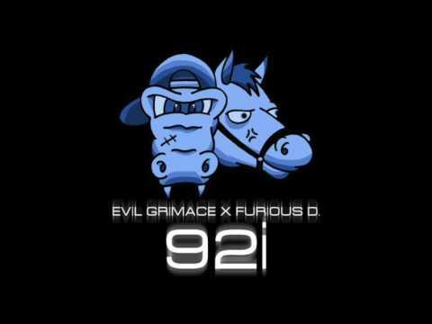 EVIL GRIMACE X FURIOUS D - 92i