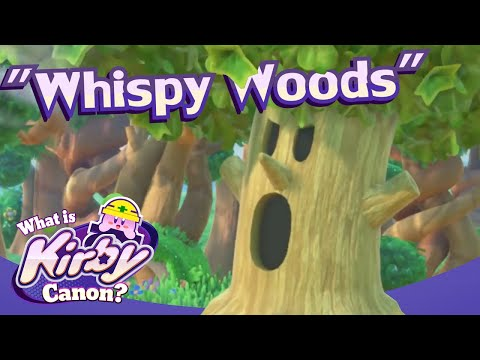 What is Kirby Canon? #16 - Whispy Woods