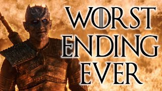 The WORST Ending for Game of Thrones!