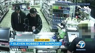 2 sought in Garden Grove 7-Eleven robbery | ABC7