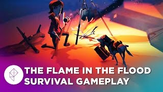 The Flame in the Flood Survival Gameplay