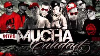 Mucha Calidad (Intro)Pacho & Cirilo Ft Ñengo Flow, Nova & Jory, Wibal & Alex, Franco El Gorila