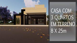 CASA COM TRÊS QUARTOS| Projeto em terreno 8x25m
