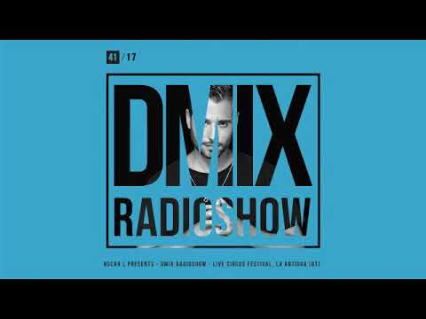 WEEK41_2017_Oscar L Presents - DMix Radioshow - Live from Circus Festival, La Antigua (GT)