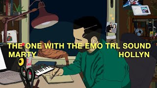 Marty, Hollyn - The One With The Emo TRL Sound (Lyric Video)