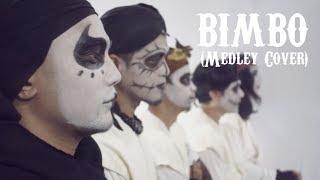 BIMBO - Medley (Cover)   By KUBURAN