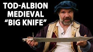 "Medieval ""BIG Knife"" - The Albion-Tod Grosse Messer!"
