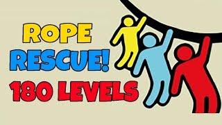 Rope Rescue Level 1-180 Walkthrough