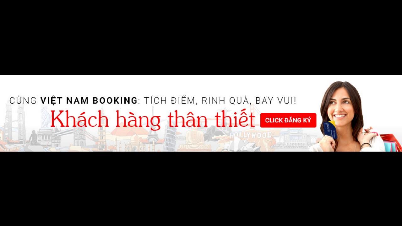 Đặt mua vé máy bay giá rẻ đi Sài Gòn TPHCM tháng 8/2017
