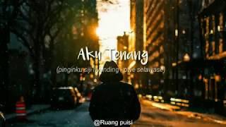 Download Lagu Lagu Pengenku Siji Nyanding Kowe Selawase (Aku Tenang) - Lirik cover || @Ruang puisi mp3