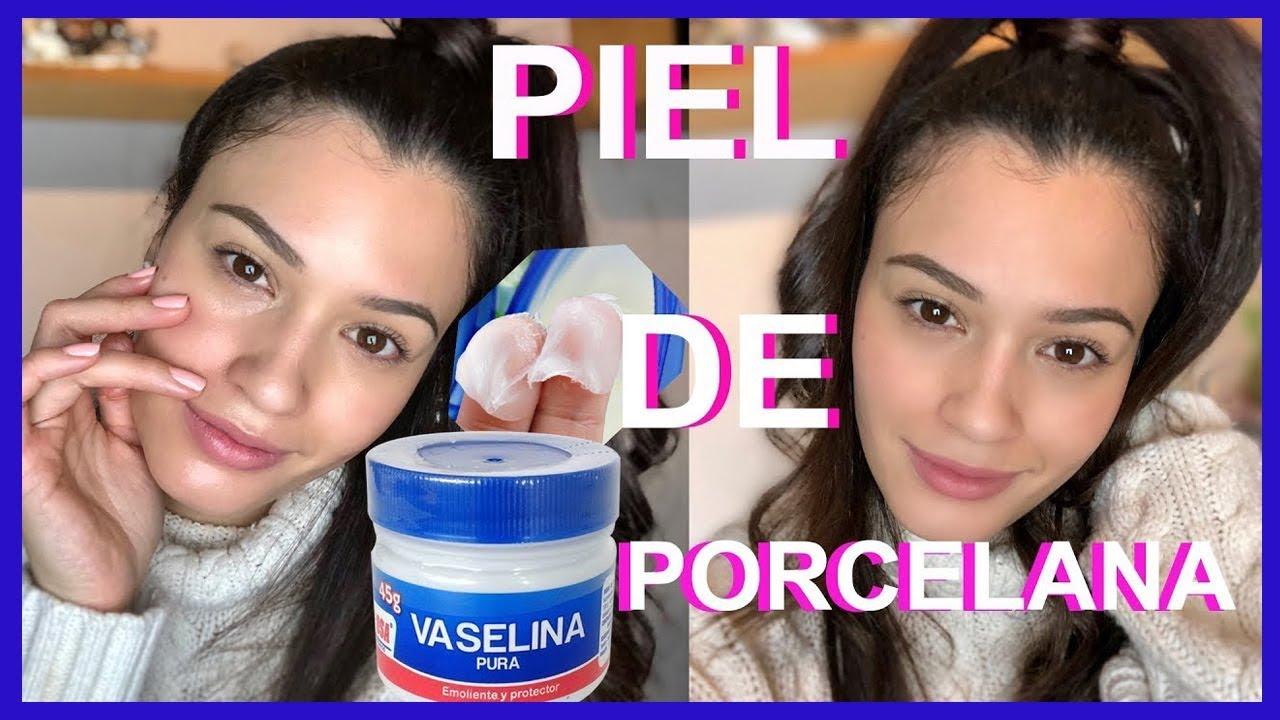 Piel De Porcelana Con Vaselina Funciona Youtube