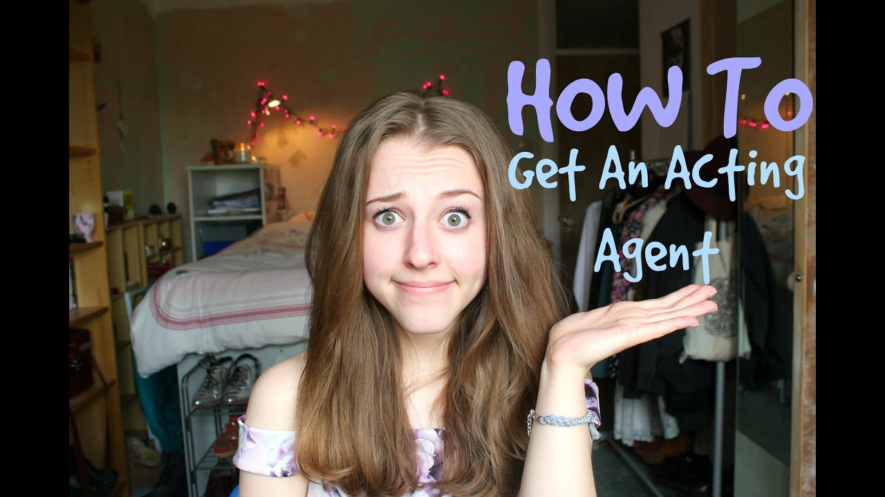 acting how to get an agent