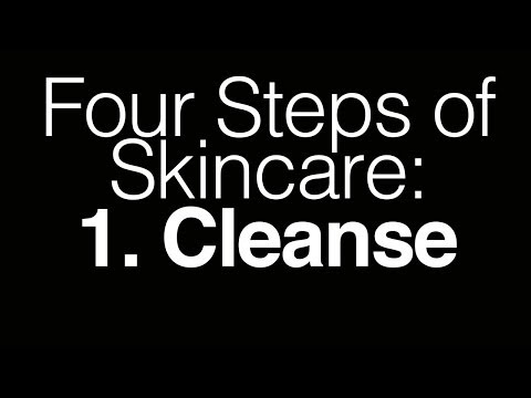 Four Steps of Skincare: 1. Cleanse | TophCam