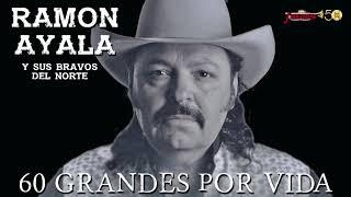 Ramon Ayala - 60 Grandes Por Vida! (Audio Oficial / Remasterizado)
