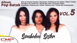 Full Album Pop Batak Volume 5 - Mulak Maho Amang | SIMBOLON SISTER