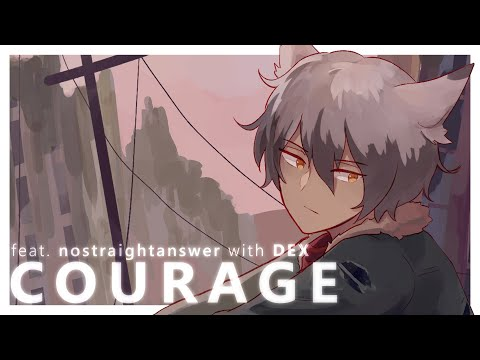 """Courage (with DEX)"" [Vocaloid Original Song]"