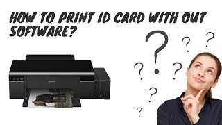 Id Card Printing Software For Epson L850