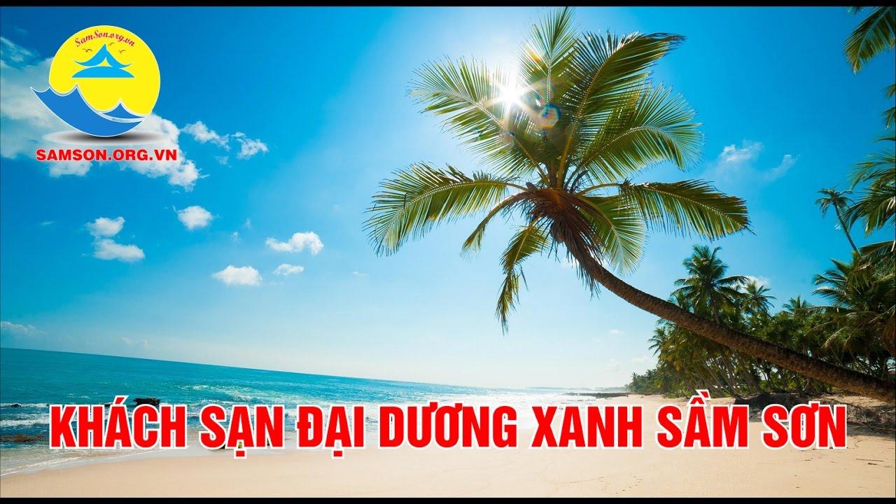 Khách sạn Đại Dương Xanh Sầm Sơn Thanh Hóa