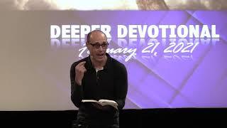 Proof of Love-Deeper Devotional 02-21-2021
