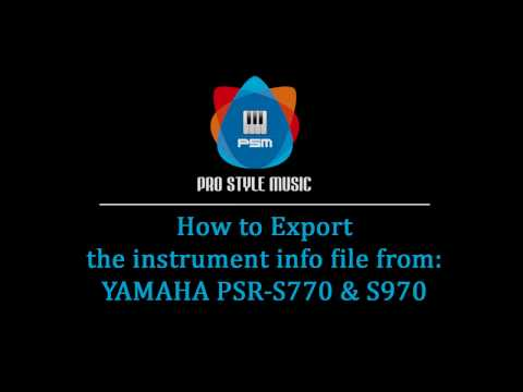 How to export the intrument info file | Yamaha Keyboard PSR S770 & S970
