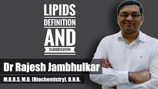 Definition and classification of Lipids