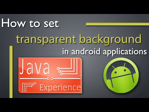 Set Transparent Background In Android Apps Youtube