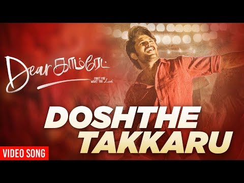 Doshthe Takkaru Video Song - Dear Comrade Tamil   Vijay Deverakonda   Rashmika   Bharat Kamma