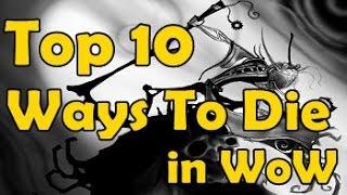 Top 10 Ways T๐ Die in WoW