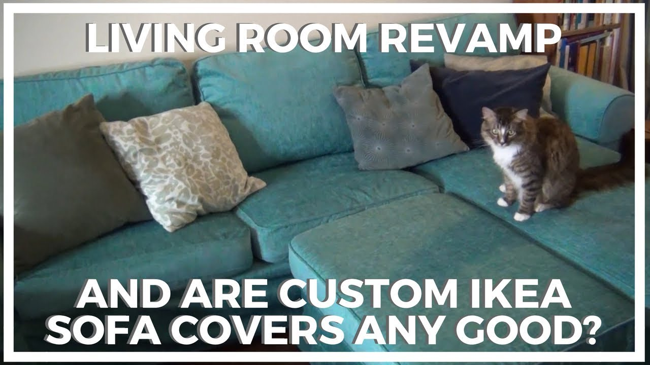Living Room Revamp And Are Custom Ikea Furniture Covers Any Good