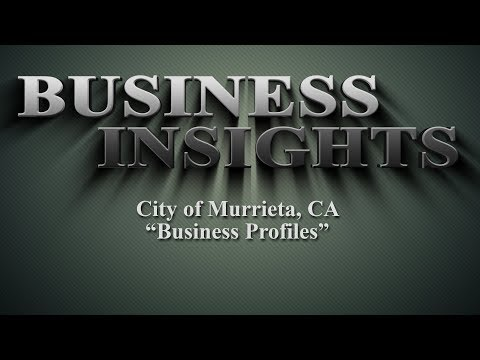 Murrieta is one of the best places to do business in the California, Jay Goth