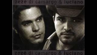 Zezé Di Camargo & Luciano - Não Dá Mais