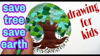 how to draw save tree poster Save tree save environment save earth drawing