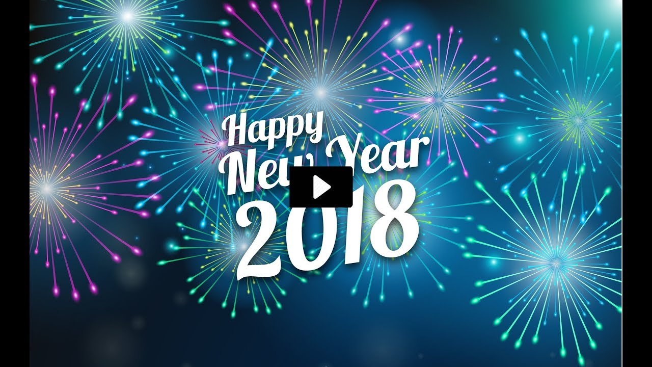 Happy new year 2018 top trending video best wishes beautiful new happy new year 2018 top trending video best wishes beautiful new year greetings m4hsunfo
