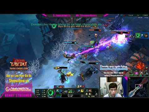Henry stream Liên Minh  23/9/2017