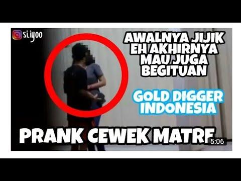 MAU DIAJAK BEGITUAN! PRANK CEWEK MATRE PART#1 (GOLD DIGGER INDONESIA 2017)