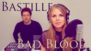 Bad Blood - Bastille || Natalie Lungley Cover
