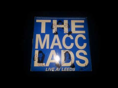The Macc Lads - (The Who) Live In Leeds