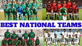 Top 10 Most Successful African National Football Teams of All Time