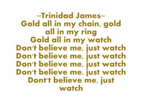 All Gold Everything LYRICS REMIX (CLEAN) Trinidad James T.I Young Jeezy 2Chainz