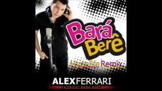 """Alex Ferrari - Bara Bere (HypeLife Remix) """"+ free download link"""""""