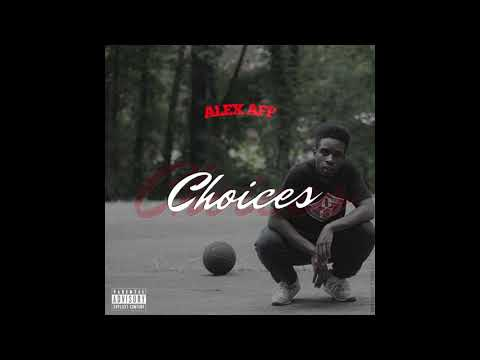 Alex Aff - Choices (prd. Alex Aff)