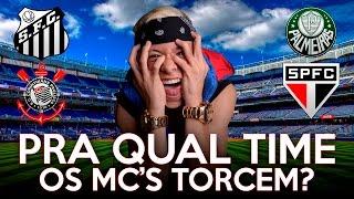 PRA QUAL TIME OS MC'S TORCEM? ⚽ #01