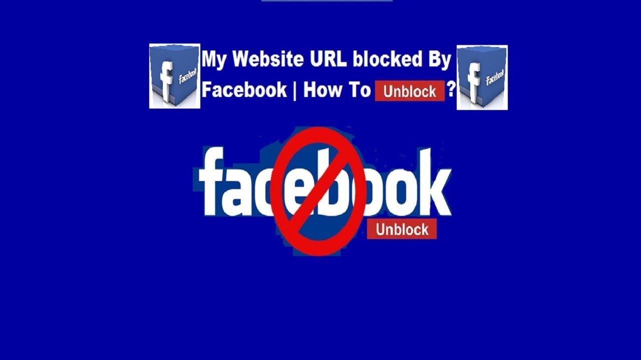 How to Unblock URL from Facebook - Website URL Blocked By Facebook Unblock