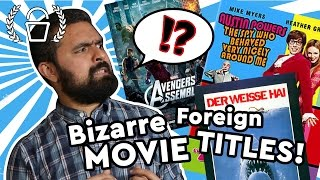 Bizarre Foreign Movie Titles! | Video Essay